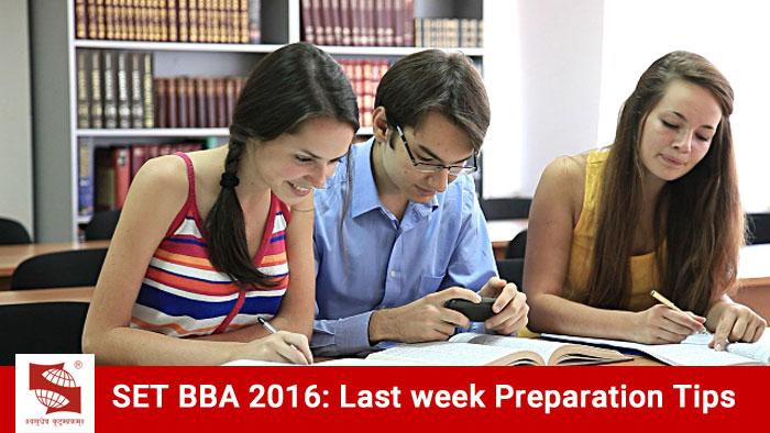 SET BBA 2016: Last week Preparation Tips