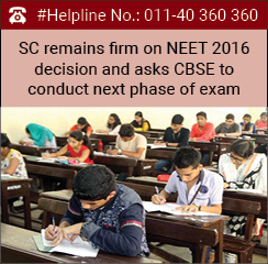 SC remains firm on NEET 2016 decision and asks CBSE to conduct next phase of exam