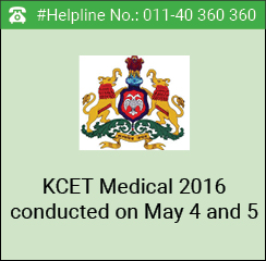 KCET Medical 2016 conducted on May 4 and 5