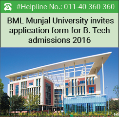 BML Munjal University invites applications for B. Tech admissions 2016