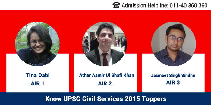 Know UPSC Civil Services 2015 Toppers