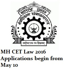 MH CET Law 2016 Application begins from May 10