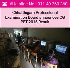 Chhattisgarh Professional Examination Board announces CG PET 2016 Result