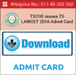 TSCHE issues TS LAWCET 2016 Admit Card