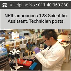 NPIL announces 128 Scientific Assistant, Technician posts