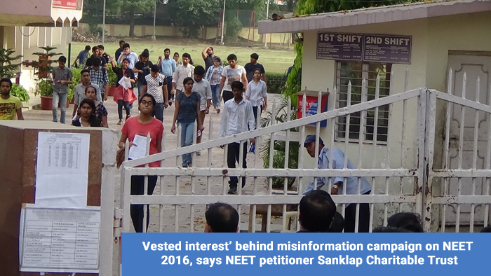 'Vested interest' behind misinformation campaign on NEET 2016, says NEET petitioner Sanklap Charitable Trust
