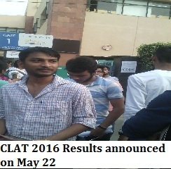 CLAT 2016 Results announced on May 22