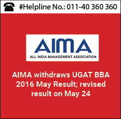 AIMA declares UGAT BBA May 2016 revised result on May 23
