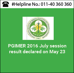PGIMER 2016 July session result declared on May 23