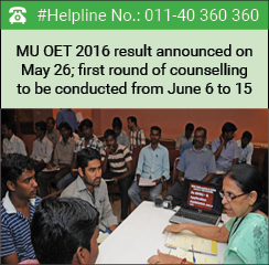 MU OET 2016 result announced on May 26; first round of counselling to be conducted from June 6 to 15