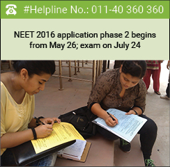 NEET 2016 application phase 2 begins from May 26; exam on July 24