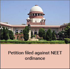 Petition filed against NEET ordinance