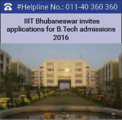 IIIT Bhubaneswar invites applications for B.Tech admissions 2016