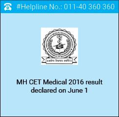 MH CET Medical 2016 result declared on June 1