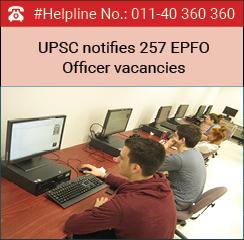 UPSC notifies 257 EPFO Officer Vacancies