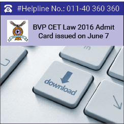 BVP CET Law 2016 admit card issued on June 7