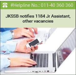 JKSSB notifies 1184 Jr Assistant, other vacancies