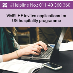 VMSIIHE invites applications for UG hospitality programme 2016