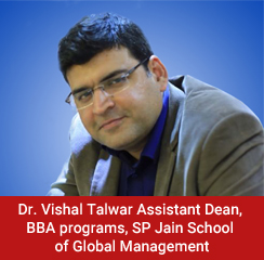 BBA programmes should be interactive, industry and globally relevant: Dr. Vishal Talwar, Assistant Dean, SPJSGM