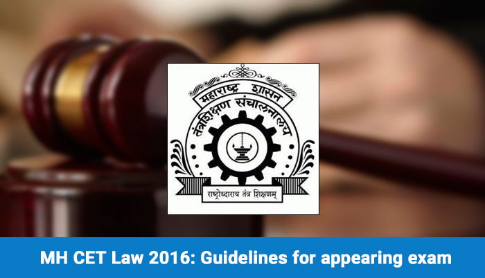 MH CET Law 2016: Exam taking guidelines
