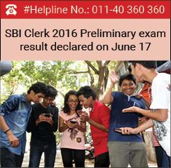 SBI Clerk 2016 Preliminary exam result declared on June 17