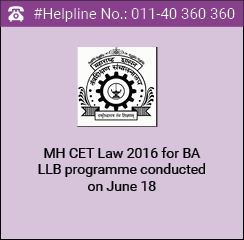 MH CET Law 2016 for BA LLB conducted on June 18