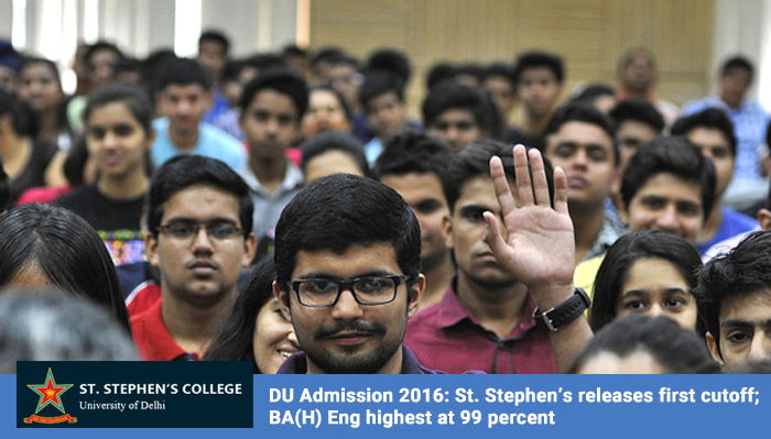 DU Admission 2016: St. Stephen's releases first cutoff; BA(H) Eng highest at 99 percent