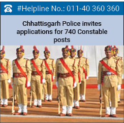 Chhattisgarh Police invites applications for 740 Constable posts