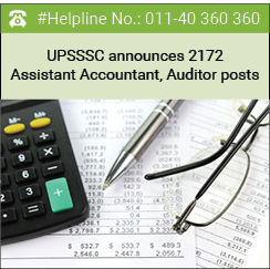 UPSSSC announces 2172 Assistant Accountant, Auditor posts