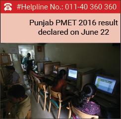 Punjab PMET 2016 result declared on June 22
