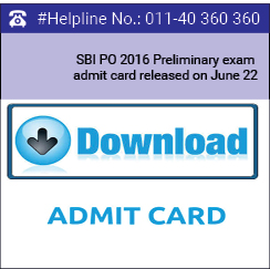 SBI PO 2016 Preliminary exam admit card released on June 22