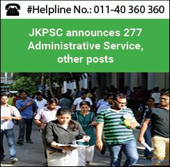 JKPSC announces 277 Administrative Service, other posts