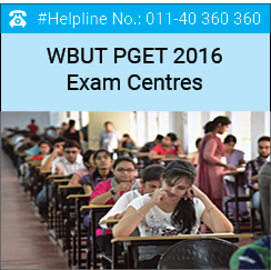 WBUT PGET 2016 Exam Centres – Check here