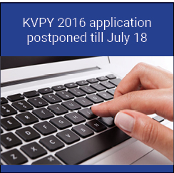 KVPY 2016 application postponed till July 18