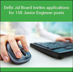 Delhi Jal Board invites applications for 158 Junior Engineer posts