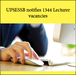 UPSESSB notifies 1344 Lecturer vacancies