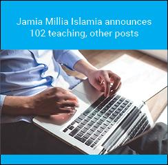 Jamia Millia Islamia announces 102 teaching, other posts