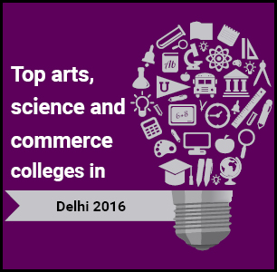 Top Arts, Science and Commerce Colleges in Delhi 2016