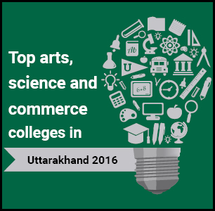 Top Arts, Science and Commerce Colleges in Uttarakhand 2016