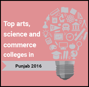 Top Arts, Science and Commerce Colleges in Punjab 2016