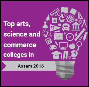 Top Arts, Science and Commerce Colleges in Assam 2016