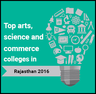 Top Arts, Science and Commerce Colleges in Rajasthan 2016