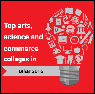 Top Arts, Science and Commerce Colleges in Bihar 2016
