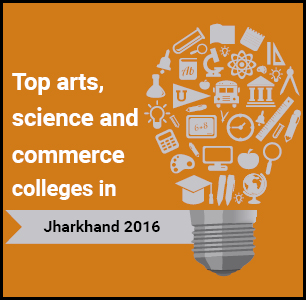 Top Arts, Science and Commerce Colleges in Jharkhand 2016