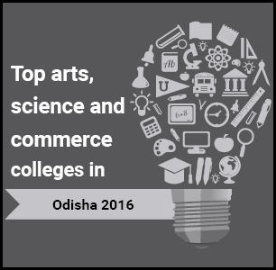 Top Arts, Science and Commerce Colleges in Odisha 2016