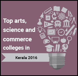 Top Arts, Science and Commerce Colleges in Kerala 2016