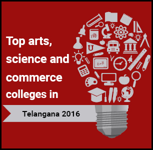 Top Arts, Science and Commerce Colleges in Telangana 2016