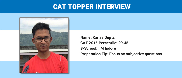 CAT Topper Interview: Use changes in pattern as an advantage, says Kanav Gupta, CAT 99 percentiler