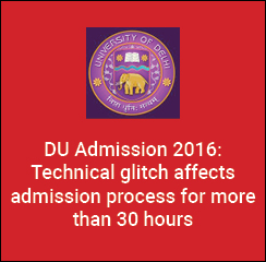 DU Admission 2016: Technical glitch affects admission process for more than 30 hours