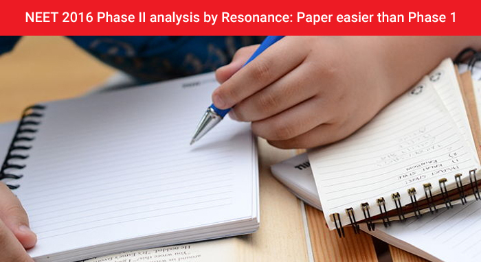 NEET 2016 Phase II analysis by Resonance: Paper easier than Phase 1